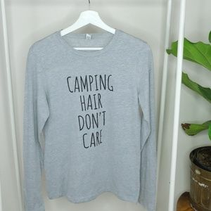Tops - Camping Hair Don't Care Graphic Long Sleeve L